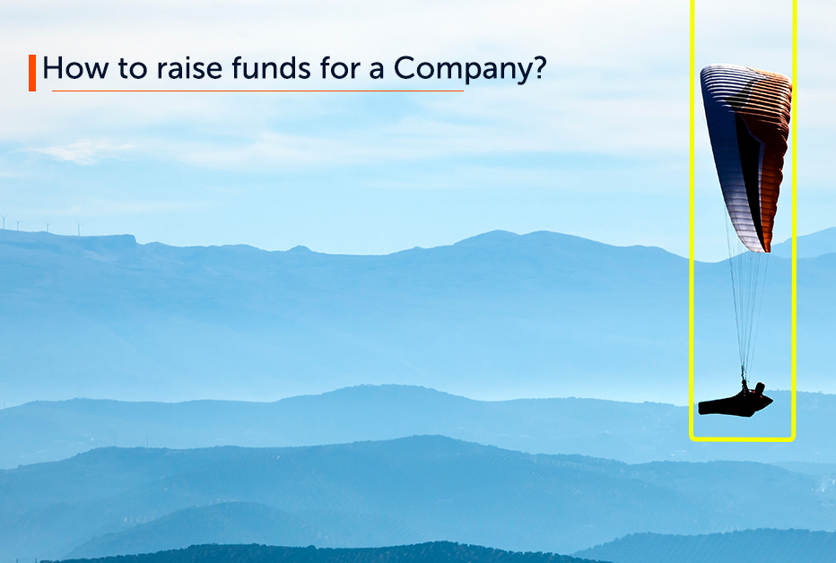 How to raise fund for a company